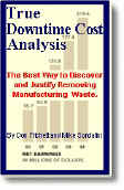 benchmarking manufacturing process based on true down time cost